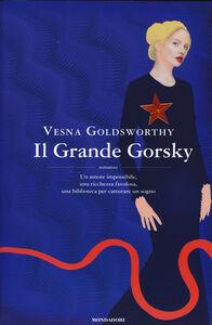 Libro Il Grande Gorsky Vesna Goldsworthy