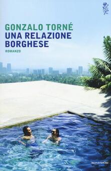 Una relazione borghese - Gonzalo Torné - copertina