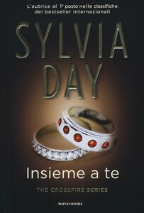 Libro Insieme a te. The crossfire series. Vol. 5 Sylvia Day