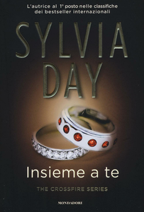 Libro Insieme a te. The crossfire series. Vol. 5 Sylvia Day