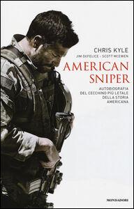 Libro American sniper. Autobiografia del cecchino più letale della storia americana Chris Kyle , Scott McEwen , Jim De Felice