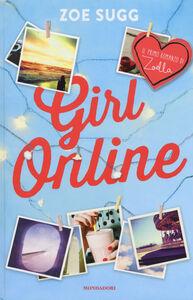 Foto Cover di Girl online, Libro di Zoe Sugg, edito da Mondadori