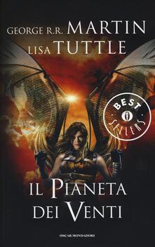 Il pianeta dei venti - George R. R. Martin,Lisa Tuttle - copertina