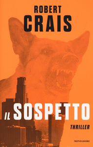 Libro Il sospetto Robert Crais