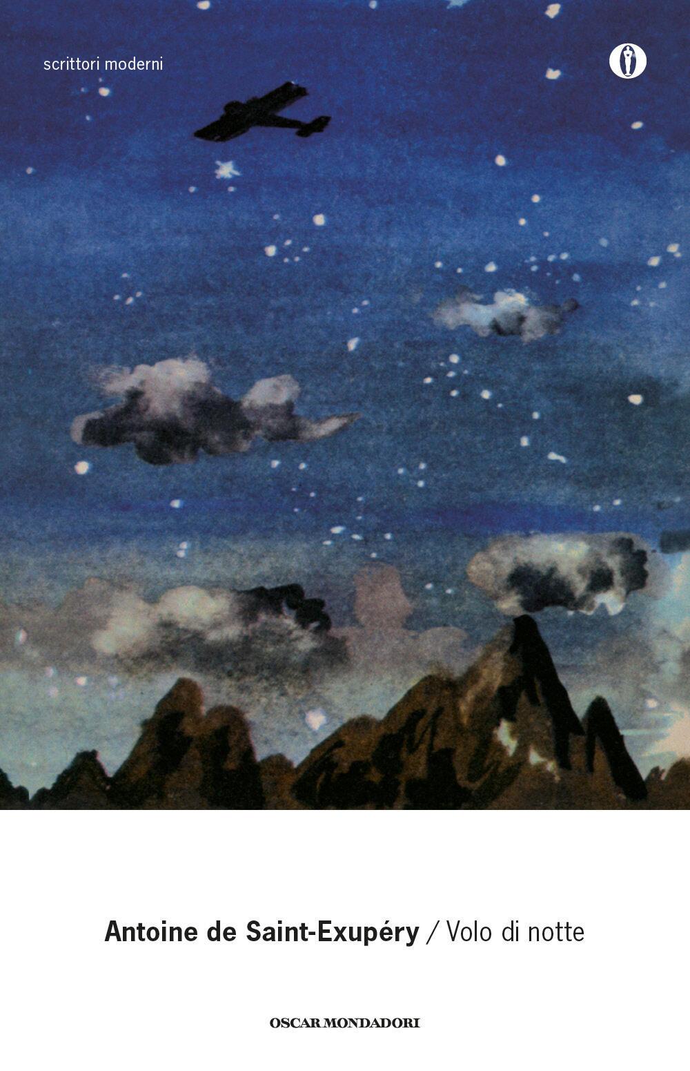Volo Di Notte   Antoine Saint Exupéry   Libro   Mondadori   Oscar Scrittori  Moderni | IBS