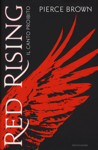 Libro Il canto proibito. Red rising Pierce Brown