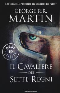 Libro Il cavaliere dei Sette Regni George R. R. Martin