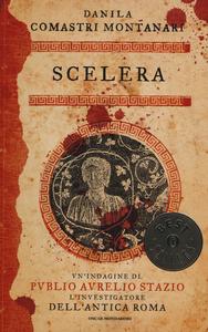 Libro Scelera Danila Comastri Montanari