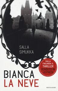 Libro Bianca la neve. Trilogia di Biancaneve Salla Simukka