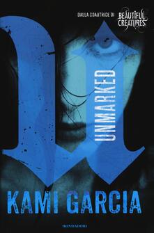 Unmarked. Vol. 1 - Kami Garcia - copertina