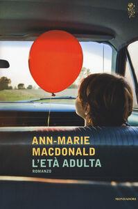 Libro L' età adulta Ann-Marie MacDonald