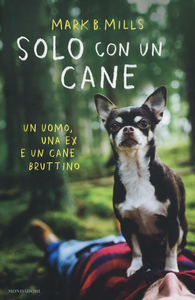 Libro Solo con un cane Mark B. Mills