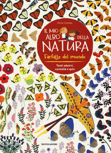Libro Farfalle del mondo. Il mio albo della natura. Con adesivi Olivia Cosneau 0