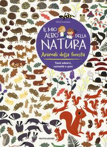 Libro Animali della foresta. Il mio albo della natura. Con adesivi Olivia Cosneau 0