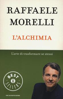 L' alchimia. L'arte di trasformare se stessi - Raffaele Morelli - copertina