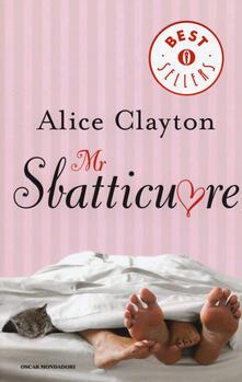 Mr Sbatticuore - Alice Clayton - copertina