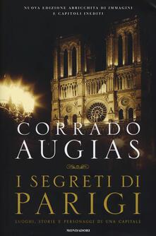 I segreti di Parigi. Luoghi, storie e personaggi di una capitale - Corrado Augias - copertina