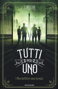 Foto Cover di Tutti per uno, Libro di Cécile Deleau, edito da Mondadori