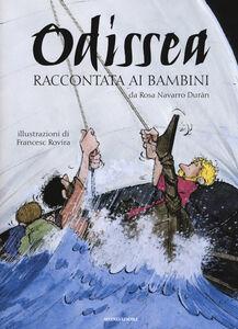 Foto Cover di Odissea raccontata ai bambini, Libro di Rosa Navarro Durán, edito da Mondadori 0
