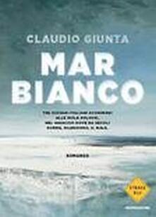 Mar Bianco - Claudio Giunta - copertina