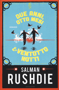 Libro Due anni, otto mesi & ventotto notti Salman Rushdie