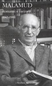 Libro Romanzi e racconti. 1967-1986. Vol. 2 Bernard Malamud