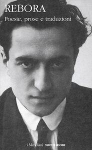 Libro Poesie, prose e traduzioni Clemente Rebora