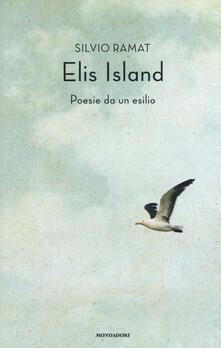 Elis Island. Poesie da un esilio - Silvio Ramat - copertina