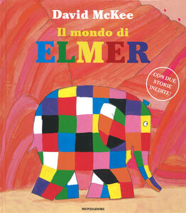 Libro Il mondo di Elmer David McKee 0