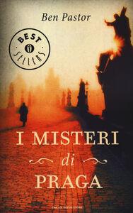 Libro I misteri di Praga Ben Pastor