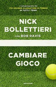 Libro Cambiare gioco Nick Bollettieri , Bob Davis