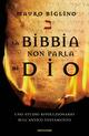 La Bibbia non parla di ...