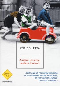 Libro Andare insieme, andare lontano Enrico Letta