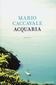 Libro Acquaria Mario Caccavale