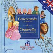 Cenerentola e altre fiabe-Cinderella and other fairy tales. Con CD Audio