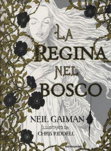 Libro La regina nel bosco Neil Gaiman 0