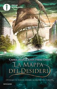 Libro La mappa dei desideri Carrie Ryan , John Parke Davis