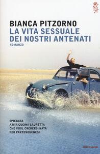 Foto Cover di La vita sessuale dei nostri antenati, Libro di Bianca Pitzorno, edito da Mondadori