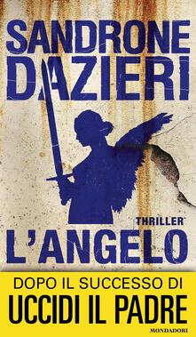 L' angelo - Sandrone Dazieri - copertina