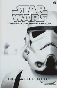 Libro L' impero colpisce ancora. Star Wars Donald F. Glut