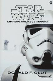 L' impero colpisce ancora. Star Wars
