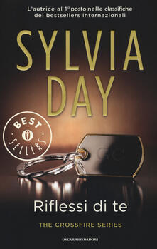 Riflessi di te. The crossfire series. Vol. 2 - Sylvia Day - copertina