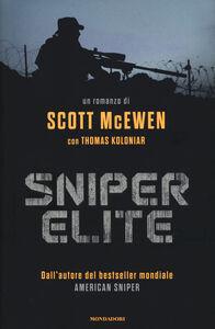 Foto Cover di Sniper elite, Libro di Scott McEwen,Thomas Koloniar, edito da Mondadori