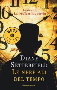 Libro Le nere ali del tempo Diane Setterfield
