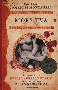 Libro Mors tua Danila Comastri Montanari