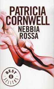 Libro Nebbia rossa Patricia D. Cornwell