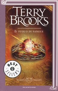 Libro Il fuoco di sangue. Gli oscuri segreti di Shannara. Vol. 2 Terry Brooks