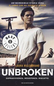 Foto Cover di Unbroken, Libro di Laura Hillenbrand, edito da Mondadori