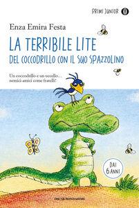 Libro La terribile lite del coccodrillo con il suo spazzolino Enza E. Festa