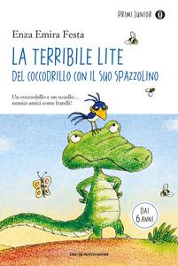 Libro La terribile lite del coccodrillo con il suo spazzolino Enza Emira Festa